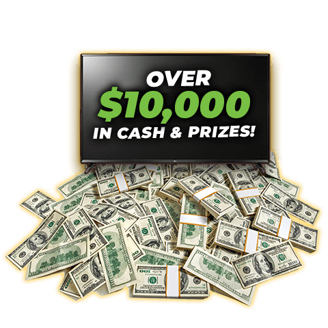 Over $10,000 In Cash & Prizes